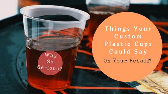custom plastic cups