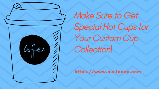 Special Hot Cups