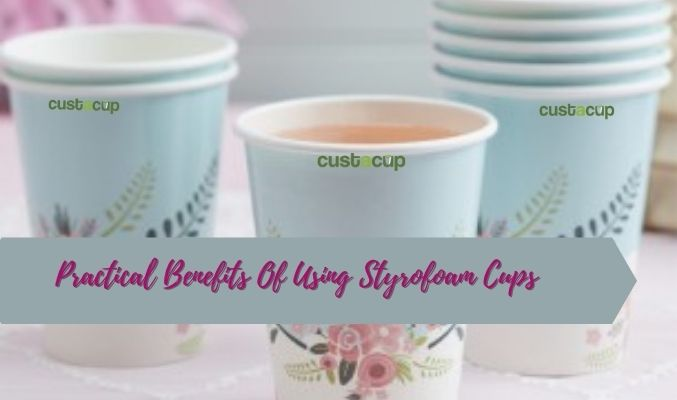 custom styrofoam cups wholesale